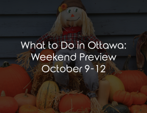 what to do in ottawa oct