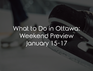 what to do ottawa jan