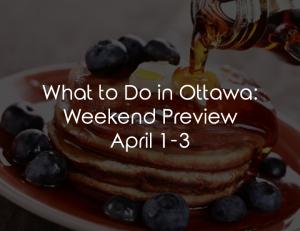 what to do ottawa april