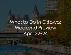 ottawa weekend april
