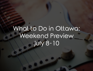 ottawa weekend july