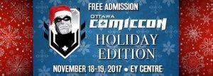 Ottawa Comiccon Holiday Edition