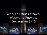 What To Do In Ottawa: Weekend Preview December 15-17